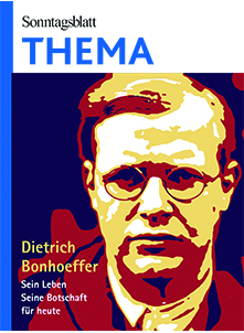 Cover des Buches SONNTAGSBLATT THEMA: Dietrich Bonhoeffer