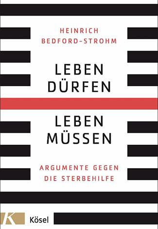 Cover des Buches Heinrich Bedford-Strohm: Leben dürfen - Leben müssen: Argumente gegen die Sterbehilfe