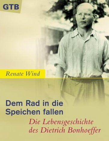 Cover des Buches Renate Wind: Dem Rad in die Speichen fallen