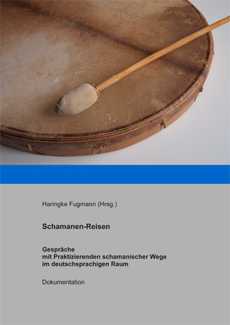 Cover des Buches Haringke Fugmann (Hg.): Schamanen-Reisen