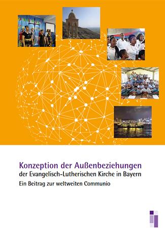 Cover des Buches Evangelisch-Lutherische Kirche in Bayern/ Abteilung C Ökumene und Kirchliches Leben: Konzeption der Außenbeziehungen der Evangelisch-Lutherischen Kirche in Bayern.