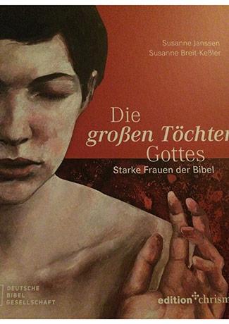 Cover des Buches Susanne Breit-Keßler, Susanne Janssen: Die großen Töchter Gottes