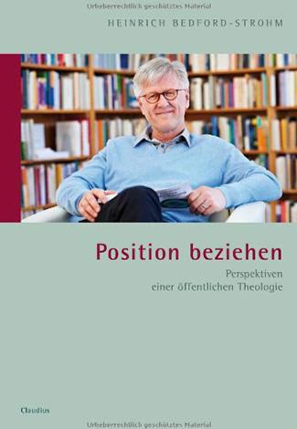 Cover des Buches Heinrich Bedford-Strohm: Position beziehen: Perspektiven einer öffentlichen Theologie