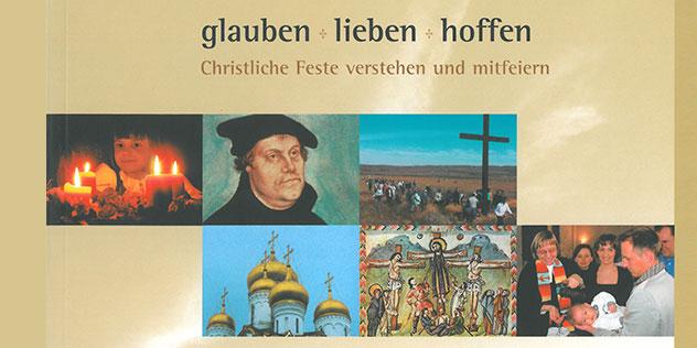 """Buchcover """"glauben + lieben + hoffen"""", Bild: © ELKB / Poep"""