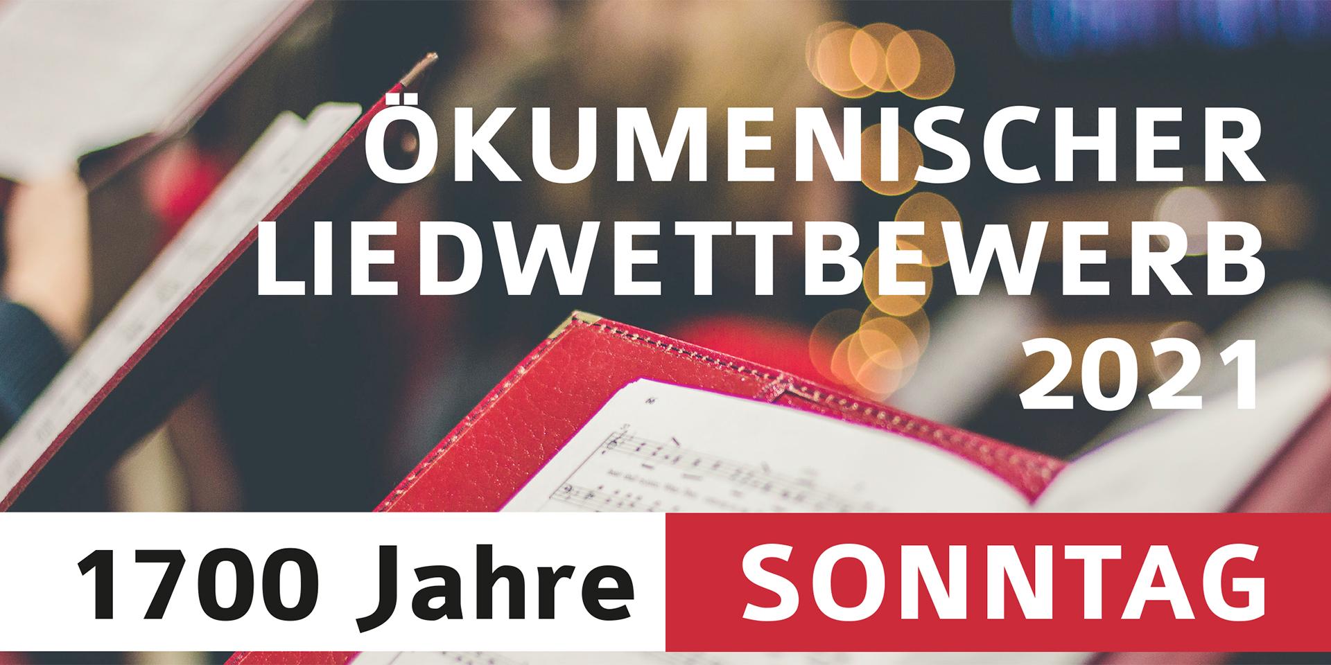"""Liedwettbewerb """"1700 Jahre Sonntag"""""""