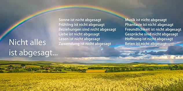 Bild mit Regenbogen und Spruch: Nicht alles ist abgesagt.