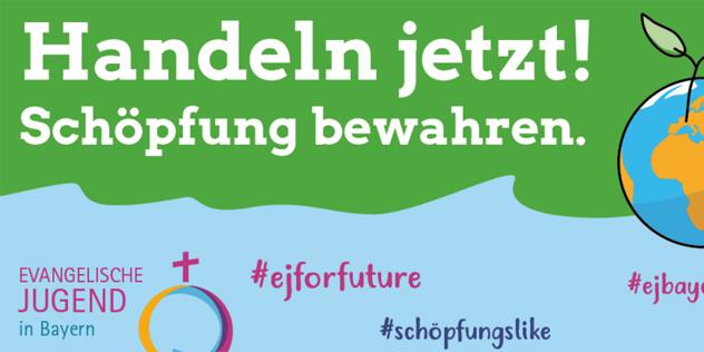 Banner zur Aktion #schöpfungslike der Evangelischen Jugend in Bayern, © ejb